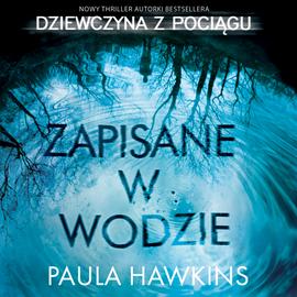 Audiobook - Zapisane w wodzie | audioteka.pl