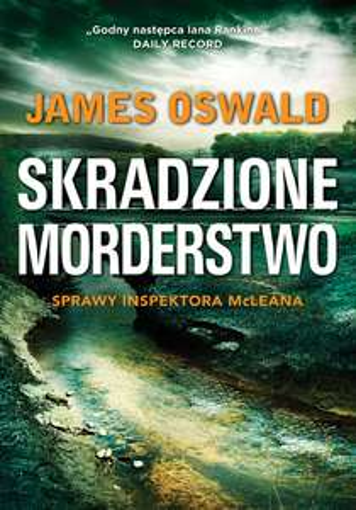 """James Oswald """"Skradzione morderstwo"""" ebook za 9,90 zł @ ebookpoint"""