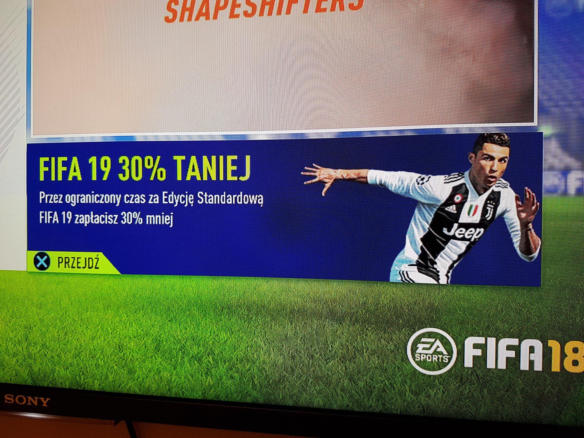 FIFA 19 za 202,30 zł w PS STORE! Dla lojalnych klientów
