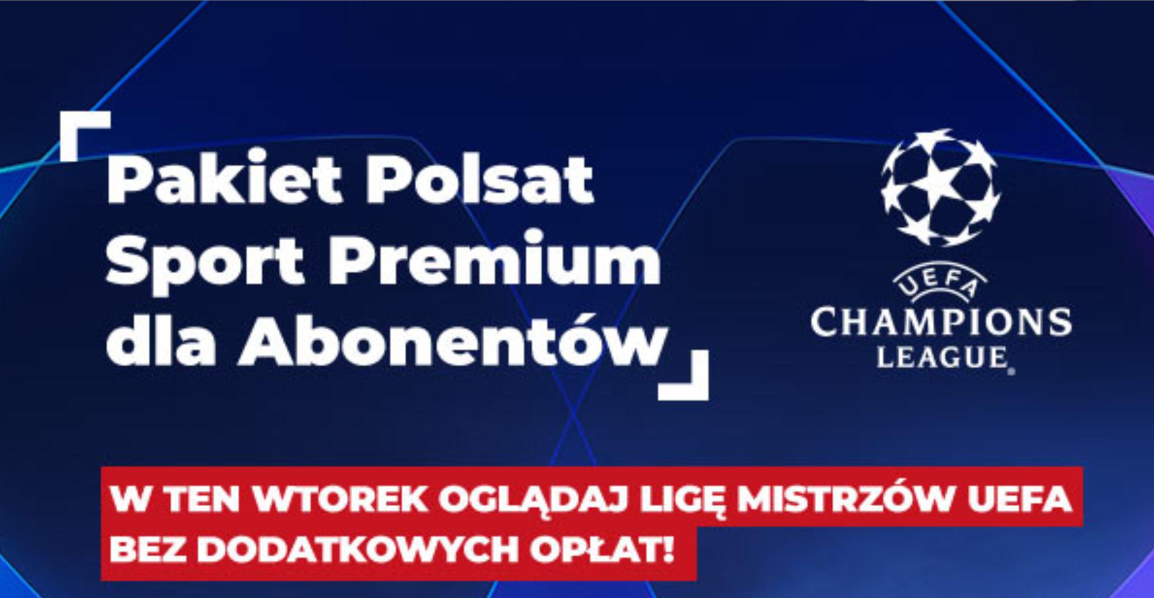 Liga mistrzów odkodowana Polsat Sport Premium