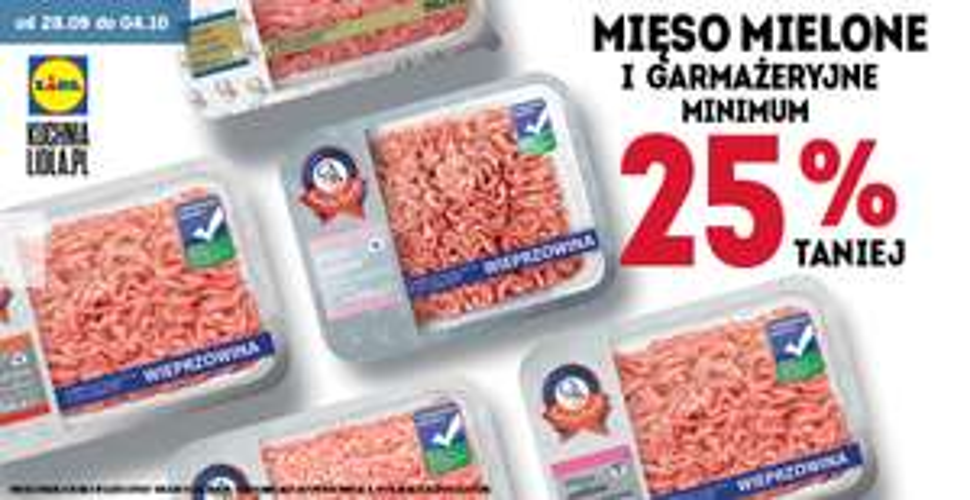 min. 25% rabatu na mięsa mielone i garmażeryjne @ Lidl