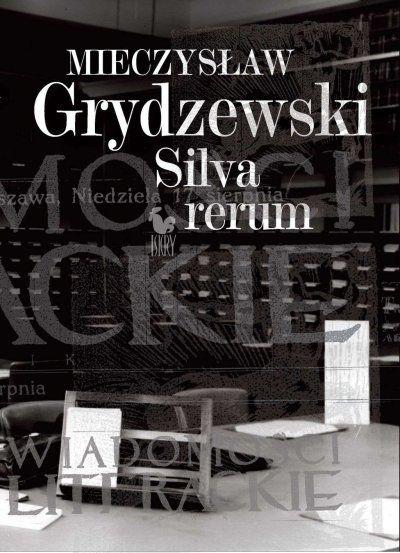 Silva rerum - Mieczysław Grydzewski - ebook  virtualo