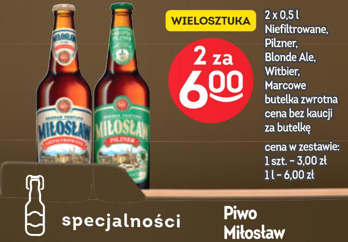 2x piwo Miłosław (3zł za 1): Niefiltrowane, Pilzner, Blonde Ale, Witbier, Marcowe @ Żabka i Freshmarket