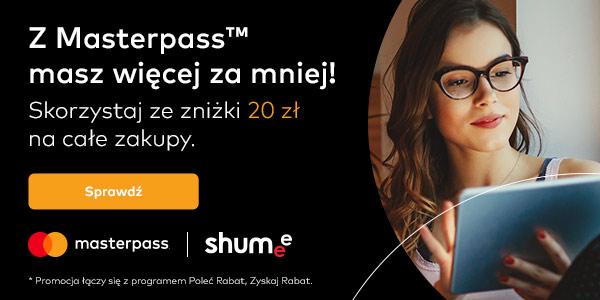 20 zł rabatu przy zakupach za min. 50 zł - Masterpass w Shumee.pl