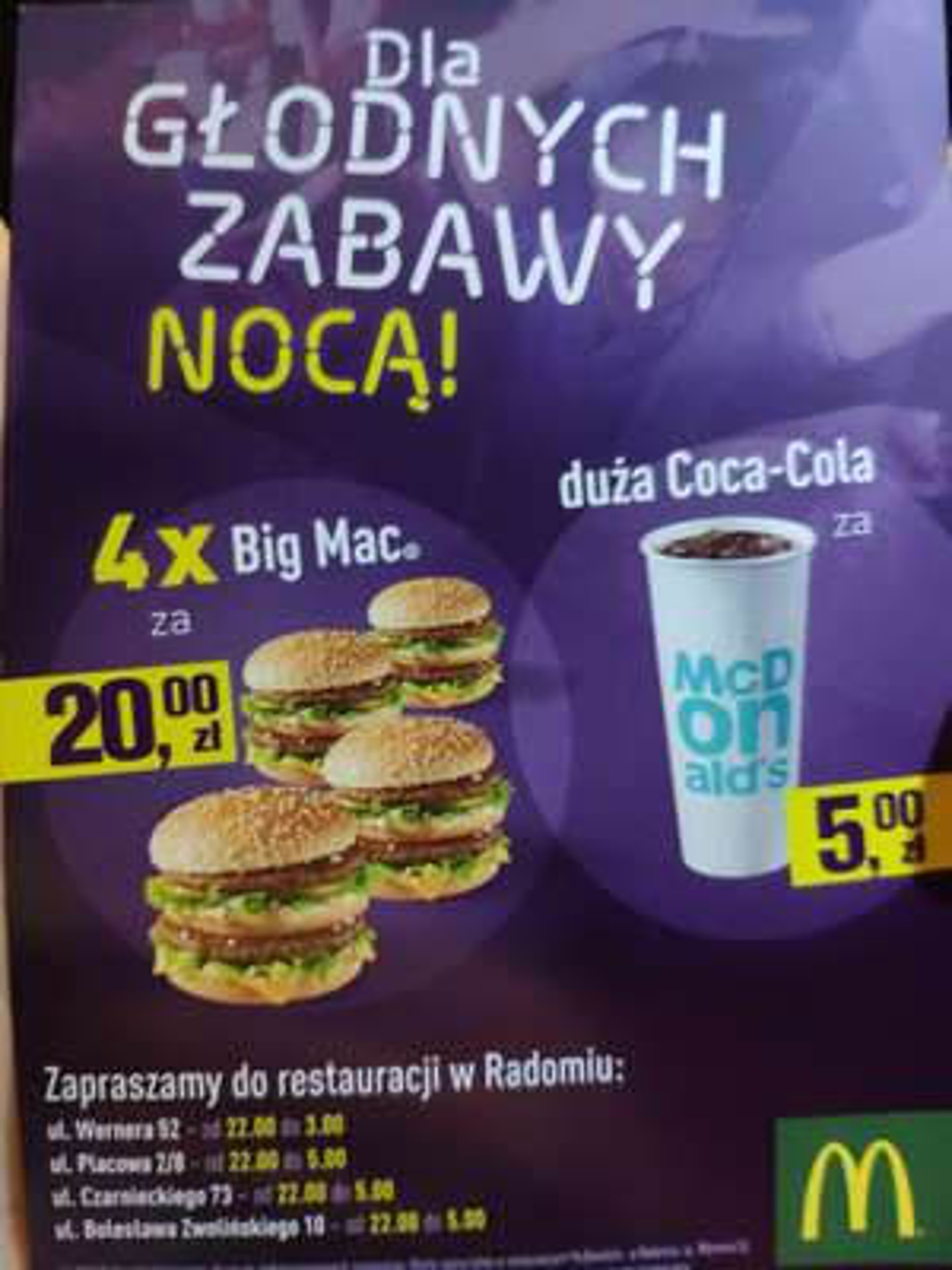 4x Big Mac za 20zł i duza Cola za 5zł (od godz 22) RADOM