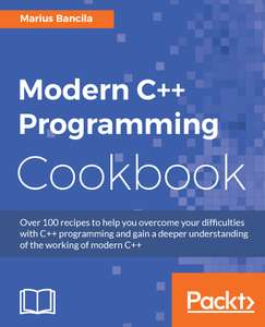 [e-book] Modern C++ Programming Cookbook