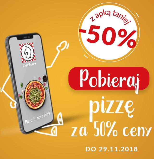 -50% | Pizza za pół ceny w Dominium