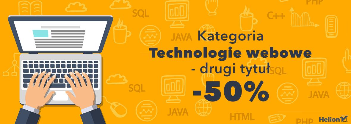 Technologie webowe - druga książka 50% taniej @ Helion