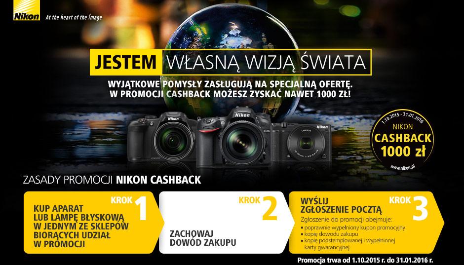 Nikon Cashback (nowa edycja) - zwrot gotówki do nawet 1000zł na zakup aparatów lub lamp błyskowych @ Nikon