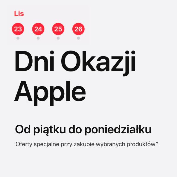 Dni Okazji Apple - giftcardy do 800 zł (ale w większości 200 zł) przy zakupie iPhone, iPad, Mac/MacBook, Apple Watch, Apple TV i Beats