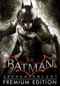 Batman: Arkham Knight Premium Edition PC @cdkeys