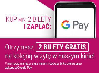 Promocja 2+2 w Multikinie: otrzymaj 2 bilety gratis po zakupie min. 2 biletów z Google Pay