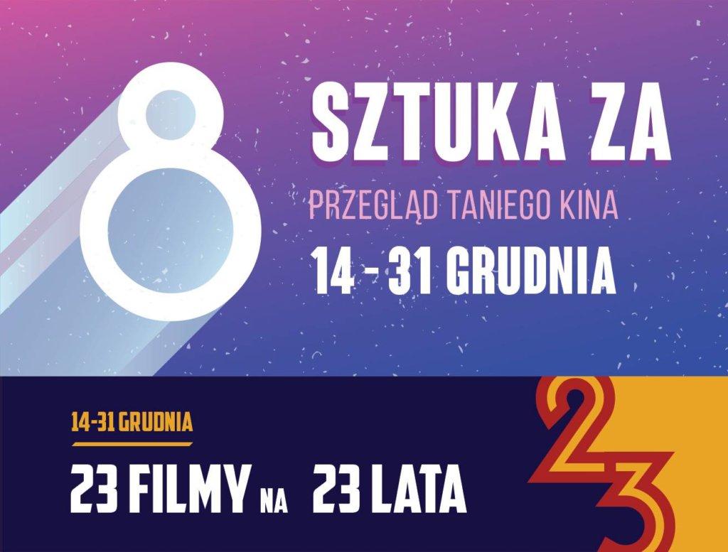 Kino Ars w Krakowie, sztuka za ósemkę, zima 2018