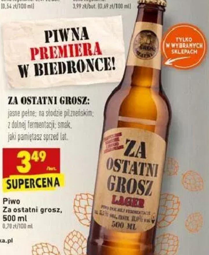 """Piwo """"Za ostatni grosz"""" (od R. Lipko z Budki Suflera) [Tenczynek] @ Biedronka"""