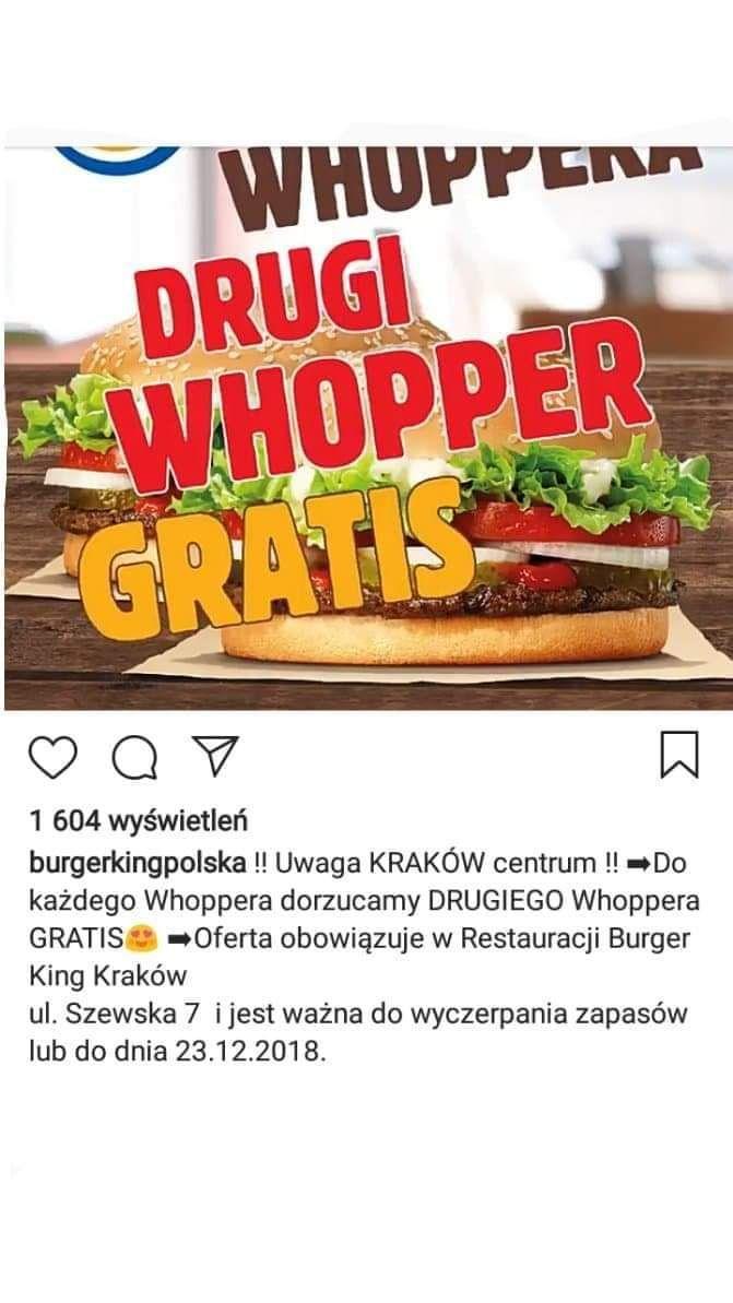 Przy zakupie 1 whoppera, drugi gratis! / Kraków