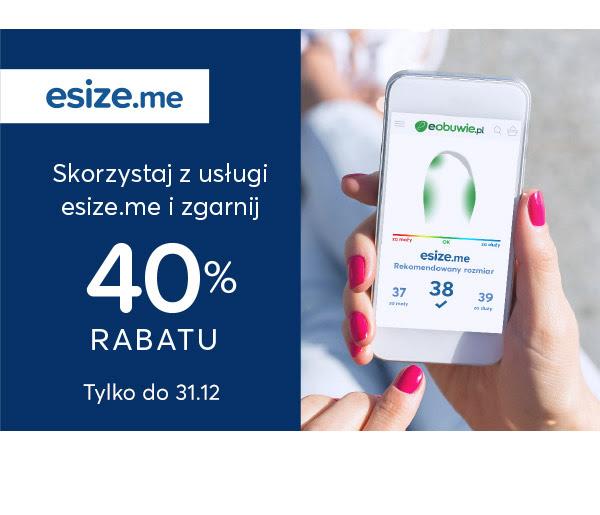 E-obuwie: kupon 40% rabatu za zeskanowanie stopy urządzeniem esize.me