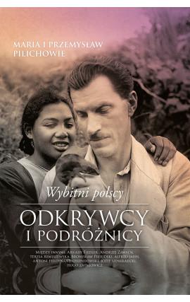Literatura-faktu__Wybitni polscy odkrywcy i podróżnicy ( twarda okładka )