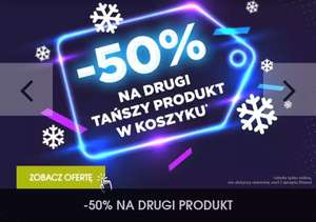 - 50% na drugi tańszy produkt w koszyku