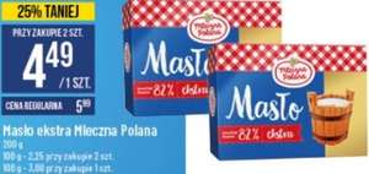 2x Masło ekstra 82% Mleczna Polana (4,49zł za 1) @ POLOmarket
