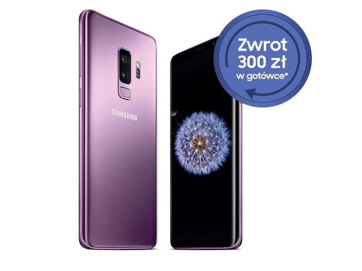 Promocja Samsung S9/S9+ Premia Zwrot 300zł