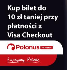 10 000 biletów do 10 zł taniej z Visa Checkout. Polonus Partner rozpoczyna współpracę z Visa.
