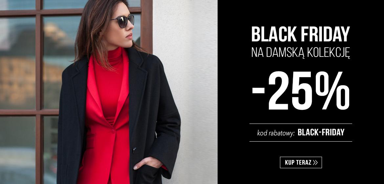 Black Friday - 25% na całą kolekcję damską