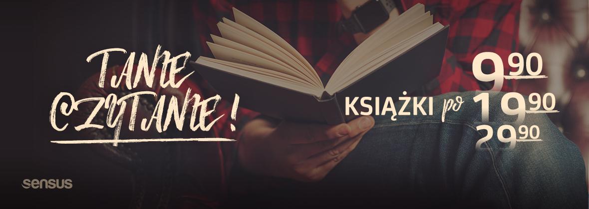 Tanie czytanie. Książki po 9,90, 19,90, 29,90 @ Sensus