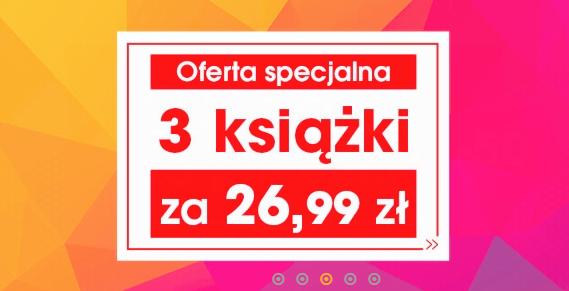 Świat książki - TRZY KSIĄŻKI ZA 26.99 ZŁ !!! 3za1