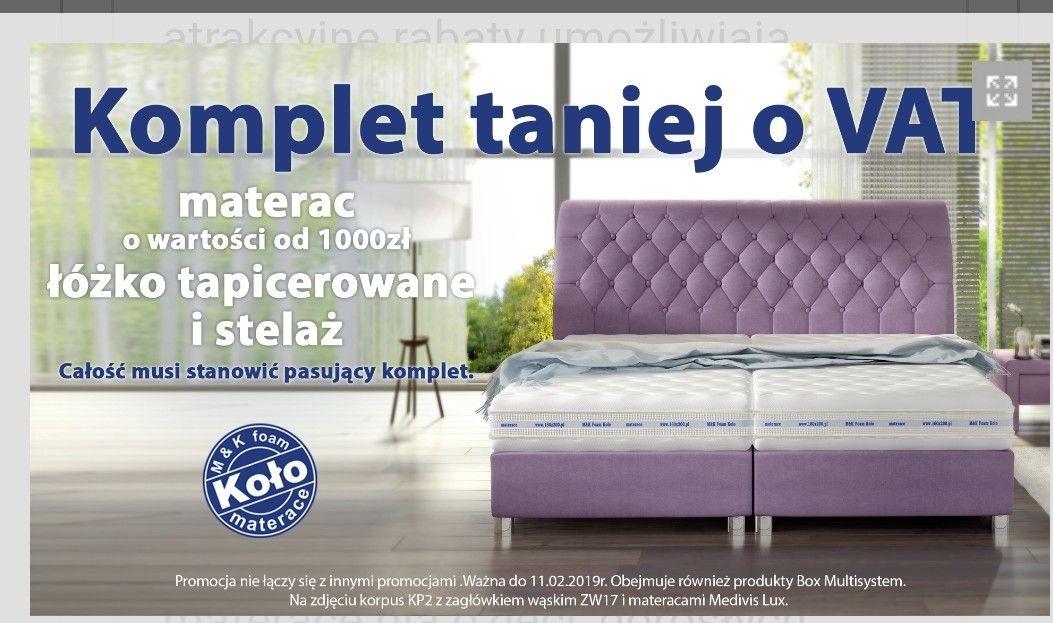 Łóżko plus materac taniej o Vat firmy Koło