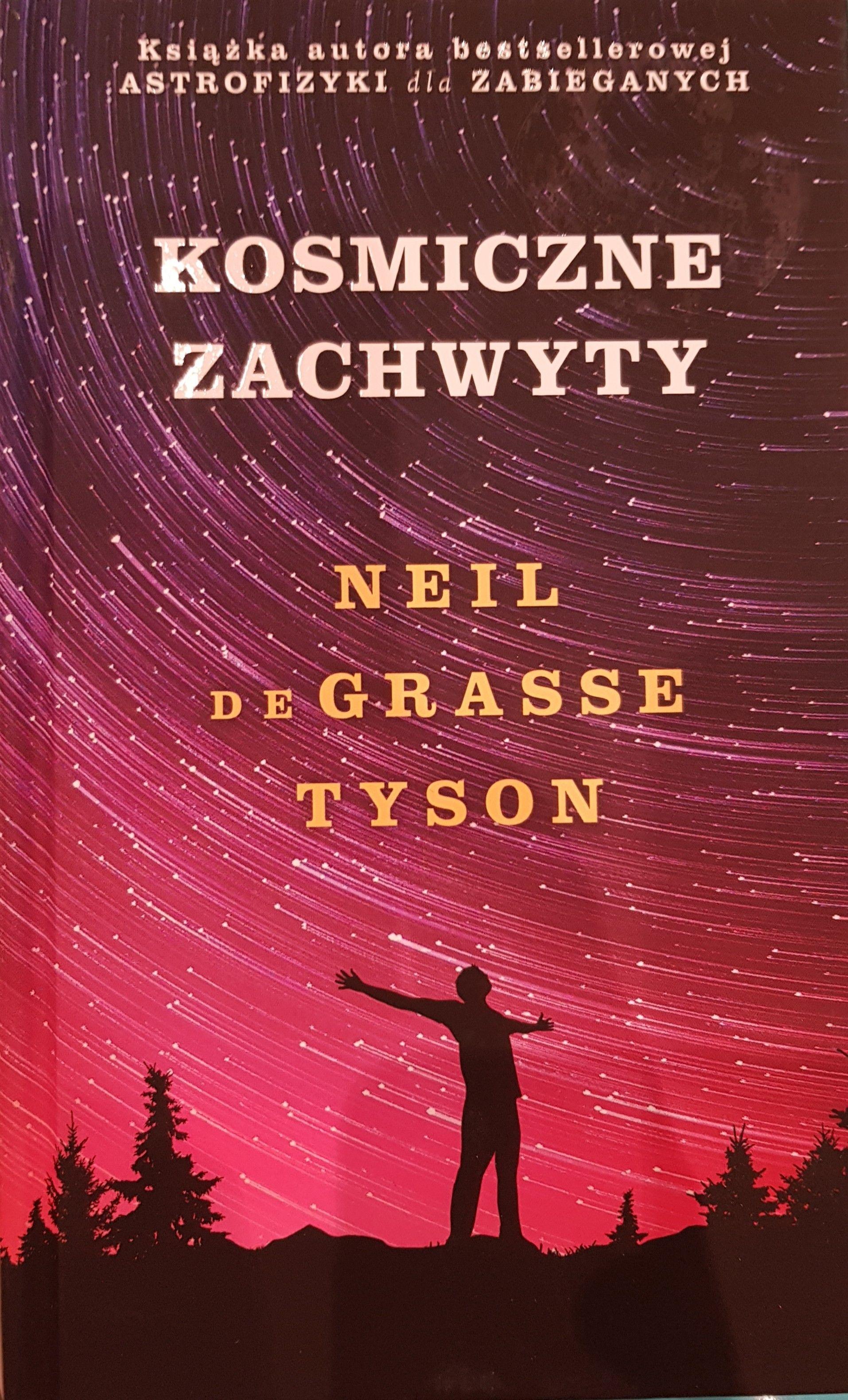 """Książka """"Kosmiczne zachwyty"""" Neila De Grassse Tysona w Empiku dla posiadaczy aplikacji Mój Empik"""