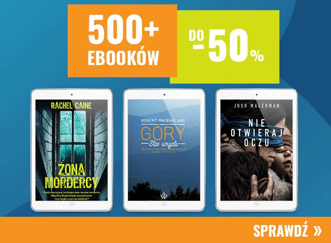 Ponad 500 ebooków do -50%