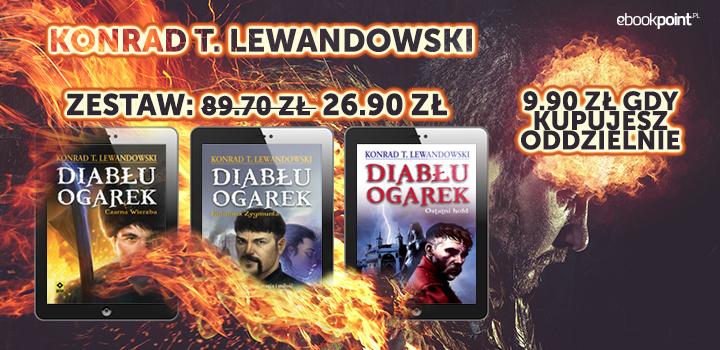 """""""Diabłu ogarek"""" - 3 eBooki Konrada T. Lewandowskiego za 26,90 zł @ ebookpoint.pl"""