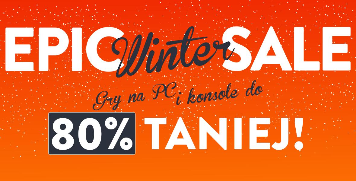 Epic Winter Sale  - 80% - Gry, Książki, Filmy, Muzyka @ cdp