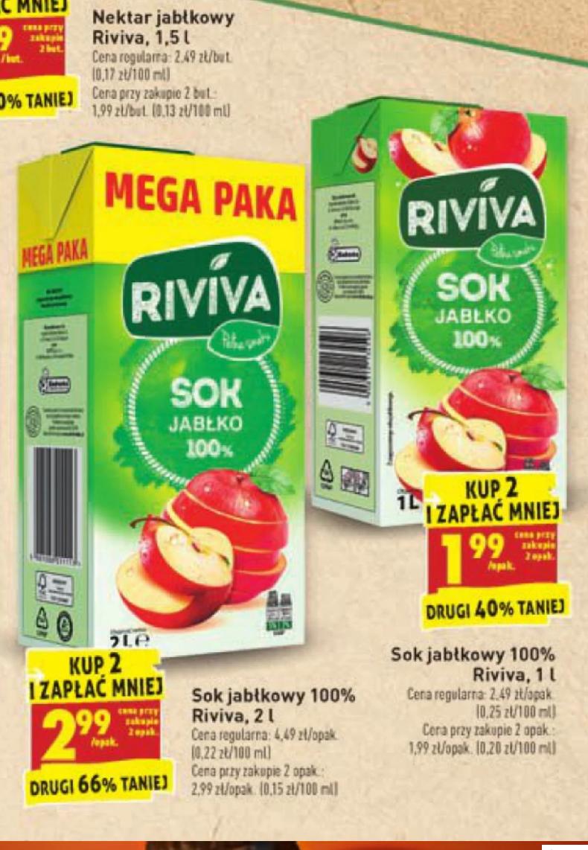 Sok Jabłkowy 100% Riviva wychodzi 1.5zl za litr przy zakupie 2 kartonów 2L, Biedronka. Od 25.03