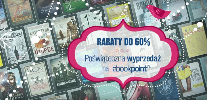 Rabaty do 60% w poświątecznej wyprzedaży @ ebookpoint.pl