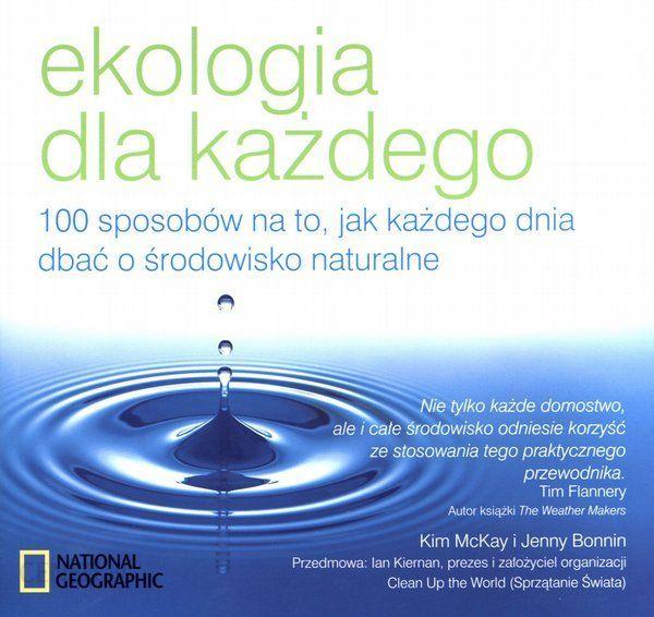 Ekologia dla każdego, 100 sposobów na to, jak każdego dnia dbać o środowisko naturalne, książka w Stokrotce