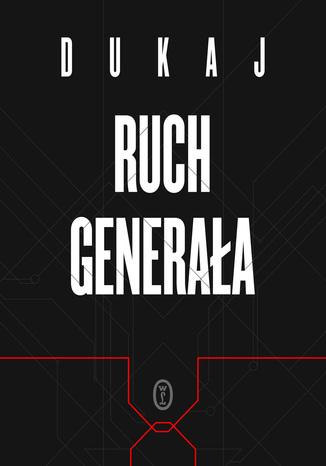 Ebook: Ruch Generała - Jacek Dukaj (fantasy/sci-fi) @ebookpoint.pl