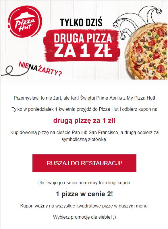 Druga pizza z Pizza Hut za 1zł w Prima Aprilis!