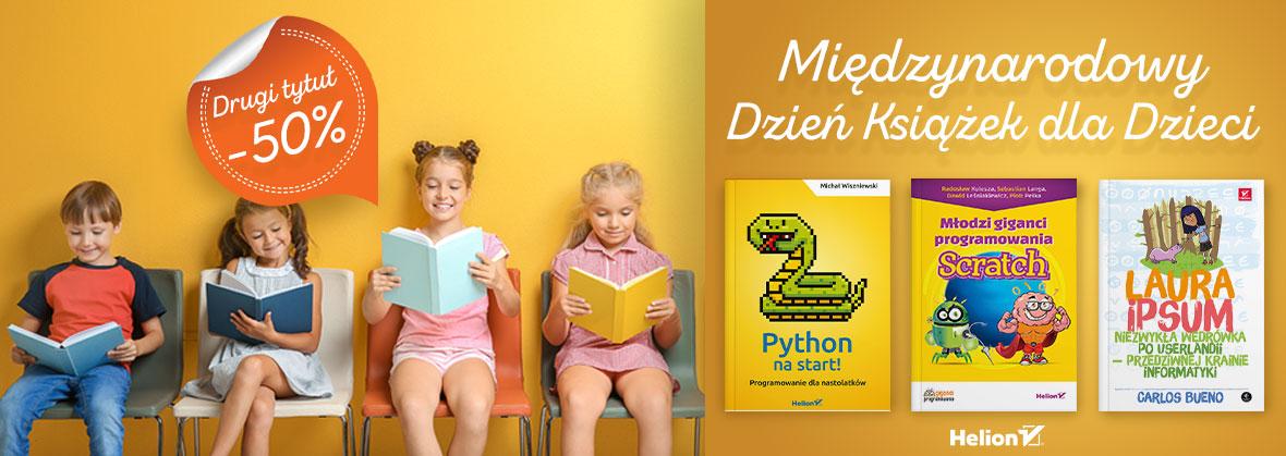 Światowy Dzień Książek dla Dzieci drugi tytuł -50% Helion.pl