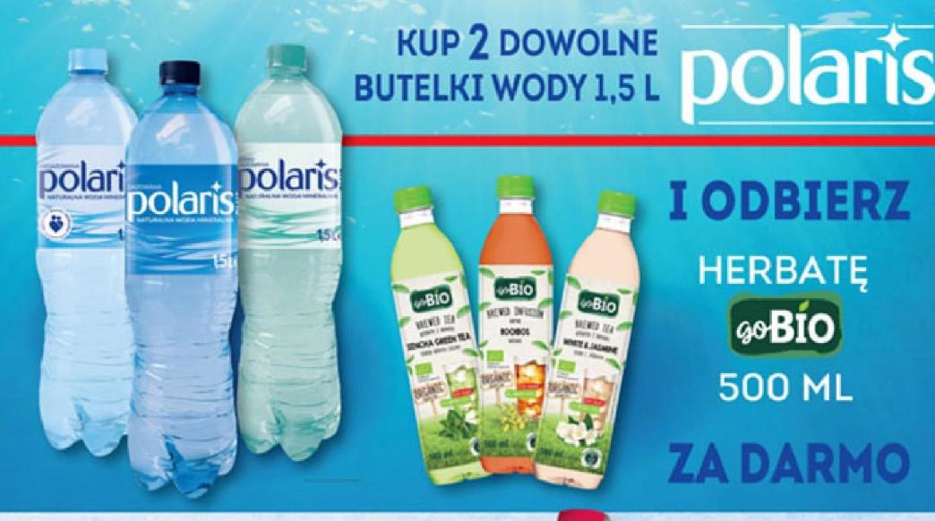 Kup dwie wody Polaris 1,5l i odbierz Herbatę GoBio 500ml - Biedronka