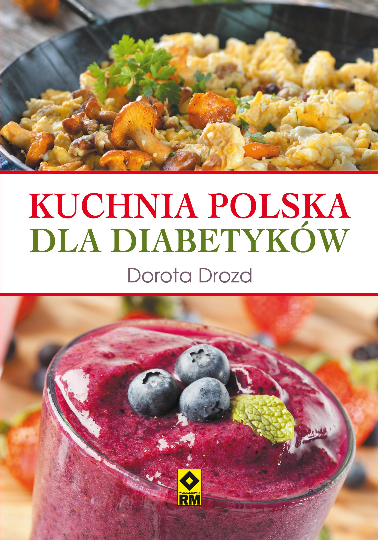 Kuchnia polska dla diabetyków (ebook) za 9,90 @ ebookpoint.pl