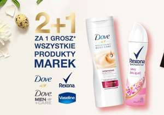 Drogeria Natura 2+1 za grosz wszystkie produkty marek Dove , Rexona, Dove Men +Car, Vaseline