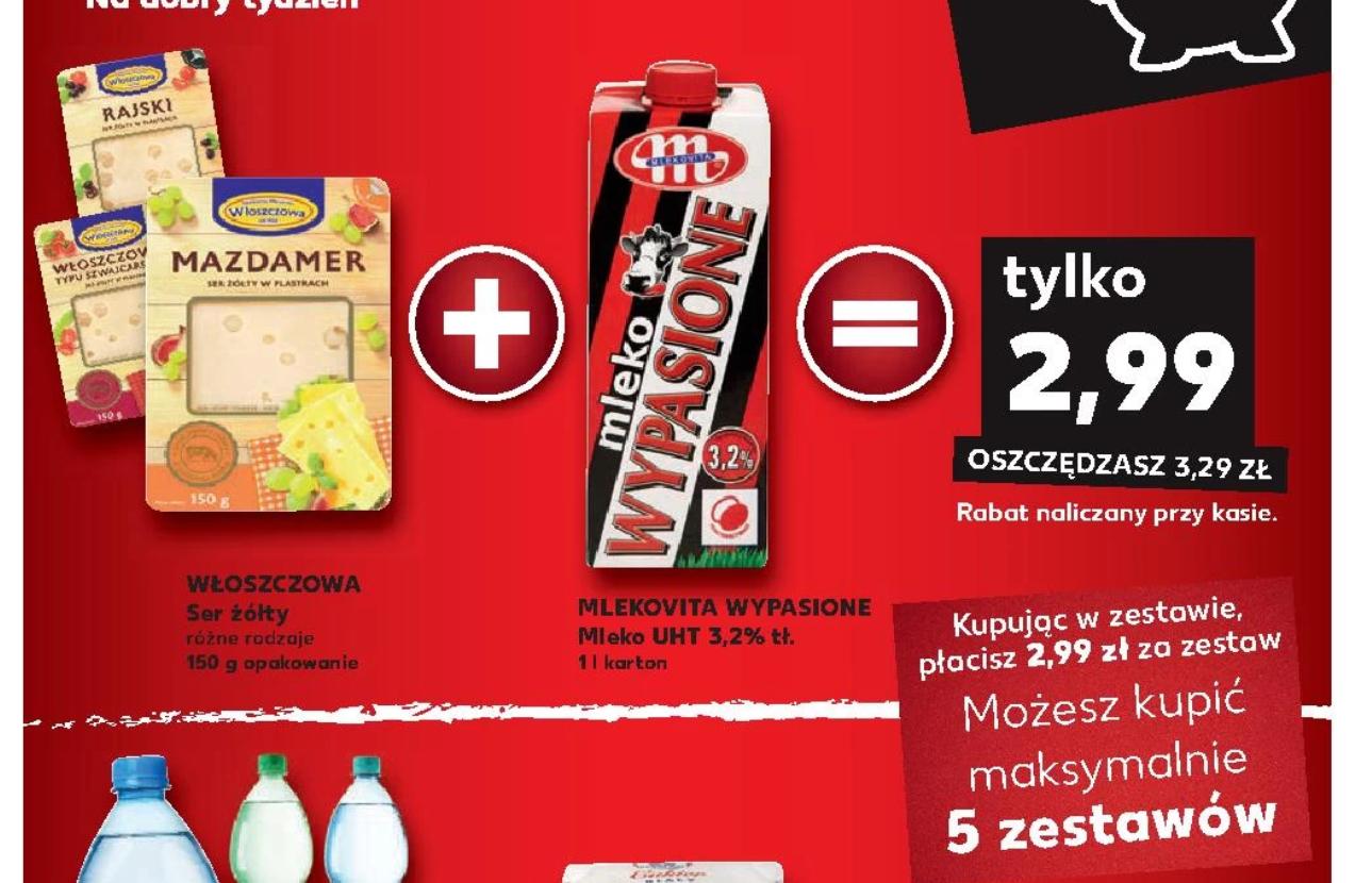 Zestaw Ser Włoszczowa 150G (różne rodzaje do wyboru) + Mleko 1L Mlekowita Wypasione 3.2%  Kaufland