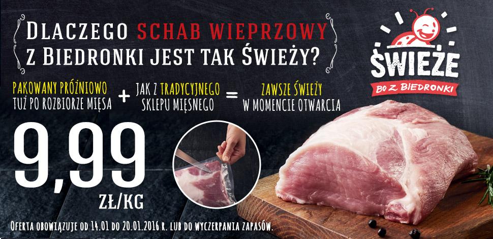 Schab wieprzowy 9,99zł / 1kg @ Biedronka