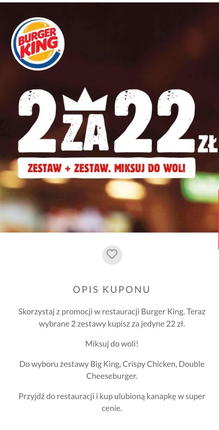 2x zestaw za 22 zł w Burger King