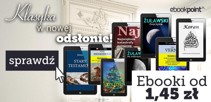 Klasyka (ebooki) od 1,45zł do 16,45zł @ ebookpoint.pl