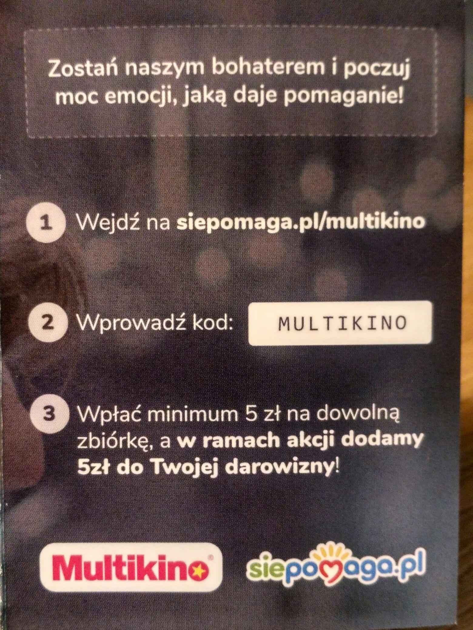 Siepomaga.pl dodatkowe 5 zł od Multikino