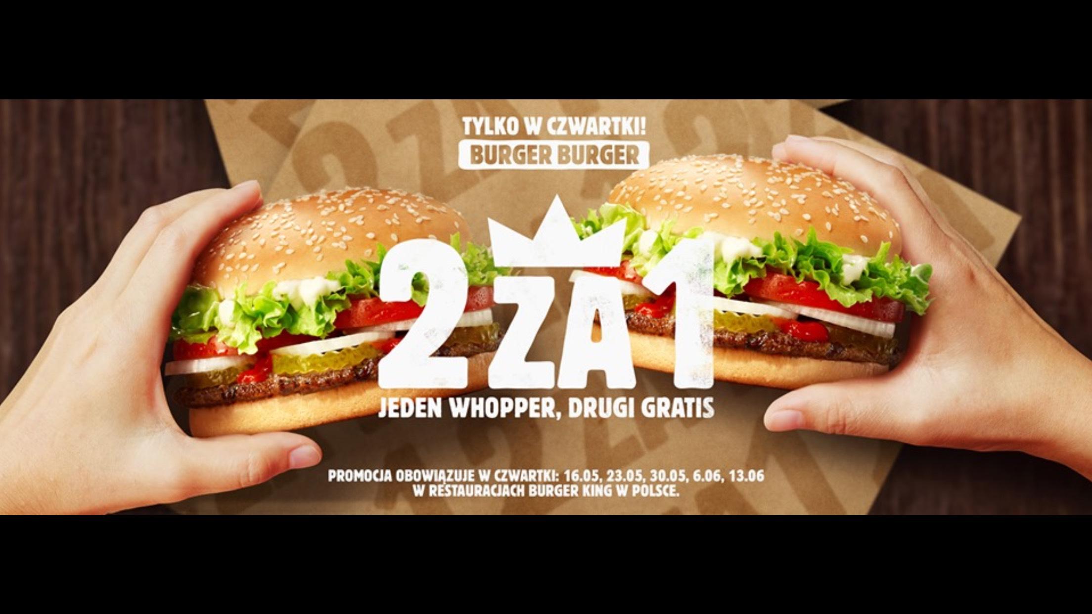 Drugi Whopper za darmo w czwartki Burger King DZIAŁA PIZZAPORTAL