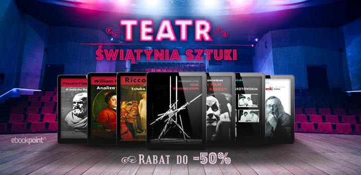 Teatr. Świątynia sztuki. Ebooki do 50% taniej @ ebookpoint.pl