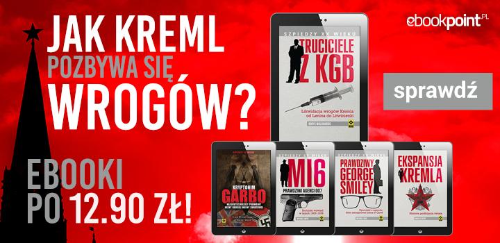 Jak Kreml pozbywa się wrogów? Ebooki po 12,90 @ ebookpoint.pl